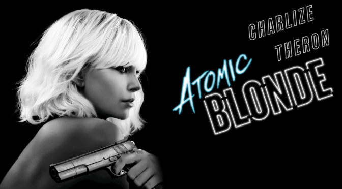 Atomic Blonde (2017): Neon Action with a Convoluted Plot