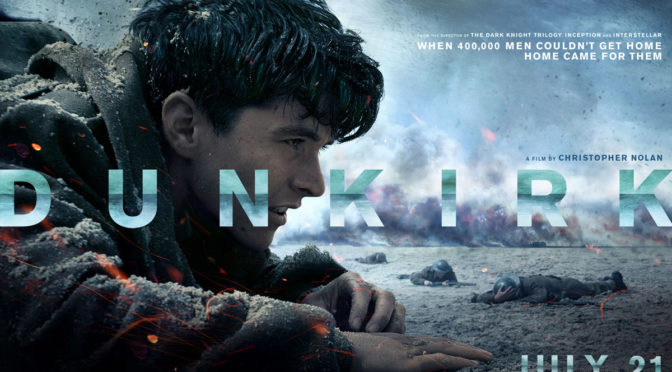 Dunkirk (2017): A Well Crafted, but Forgettable Ride