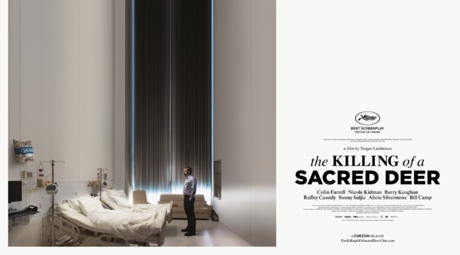The Killing of a Sacred Deer (2017): Threats, Mistakes, and Inexplicable Illness