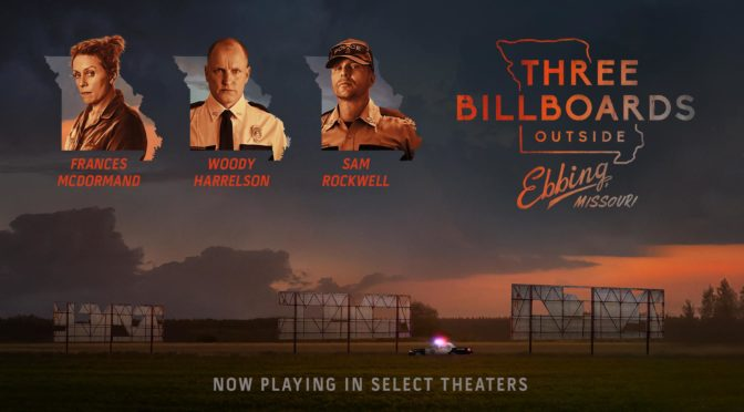 Three Billboards Outside Ebbing, Missouri (2017): Snark and Sentimentality